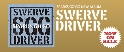 SPARKS GO GO ニューアルバム『SWERVE DRIVER』9月2日(水)発売