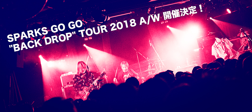 SPARKS GO GO BACK DROP TOUR 2018 A/W